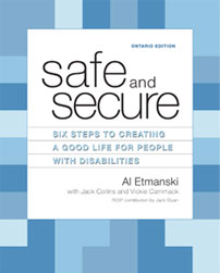 Safe and Secure: Six Steps to Creating a Good Life for People with Disabilities