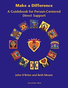 Make A Difference: A Guidebook for Person-Centered Direct Support
