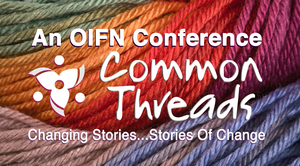 Common Threads Conference: Changing Stories...Stories Of Change